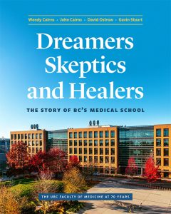 New book tells the remarkable journey of B.C.'s medical school